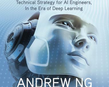 吴恩达新书《Machine Learning Yearning》读后感,验证(测试)集怎么选?如何高效分析性能?降低可避免偏差和方差?实操经验总结
